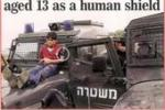 The Use of Palestinian Civilians as Human Shields by the Israeli Occupation Forces